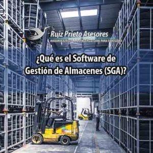 ¿Qué es el Software de Gestión de Almacenes (SGA)?
