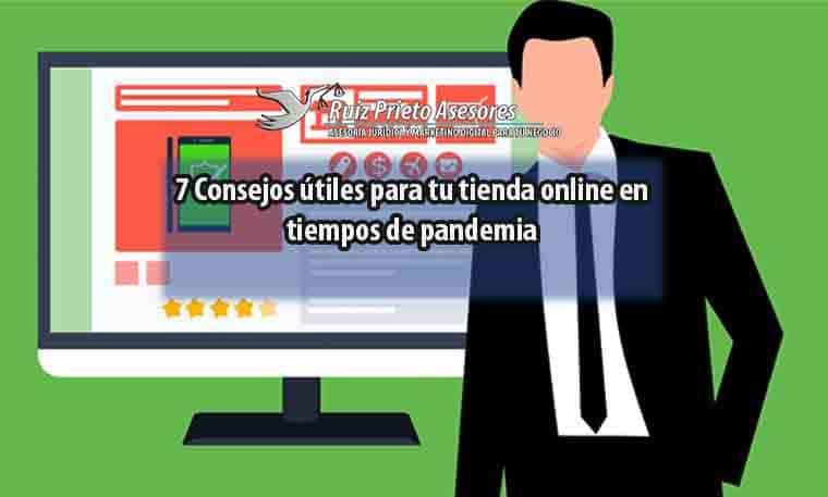 7 Consejos útiles para tu tienda online en tiempos de pandemia