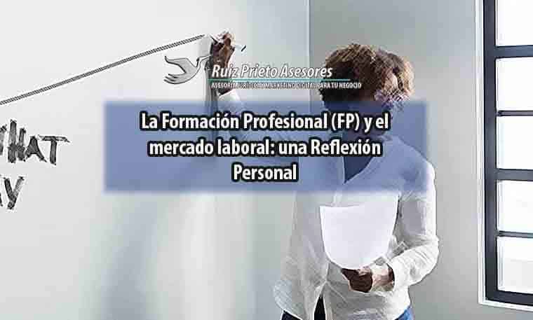 La Formación Profesional (FP) y el mercado laboral