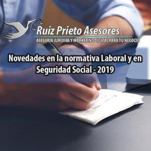 Novedades Laborales y Seguridad Social en 2019