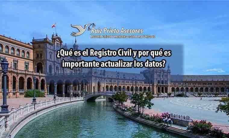 ¿Qué es el Registro Civil y por qué es importante actualizar los datos?