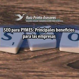 SEO para PYMES: Principales beneficios para las empresas